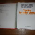 Tutte le mie cime, il mio libro preferito di Reinhold Messner